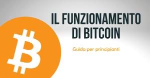 Il funzionamento tecnico di Bitcoin. Guida per principianti