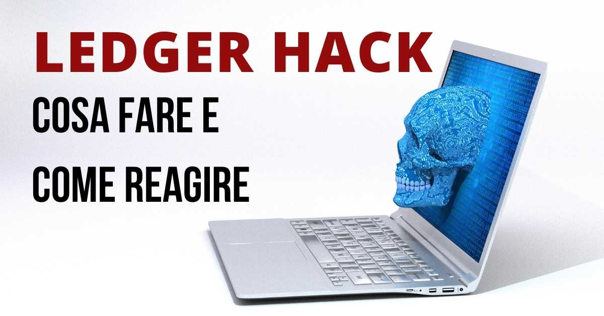 Ledger Hack_ Cosa fare e Come reagire