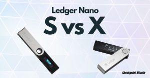 Il confronto tra Ledger Nano X e Ledger nano S per decidere quale comprare
