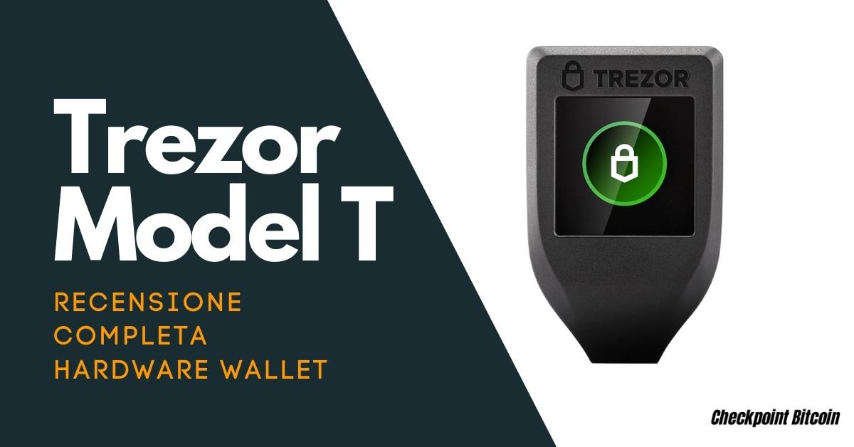 Trezor Model T - Recensione Hardware Wallet